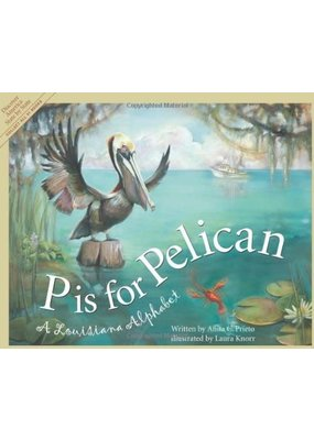 River Road Press P is for Pelican