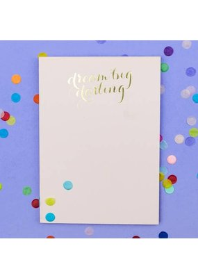 Taylor Elliot Designs Dream Big Darling Notepad