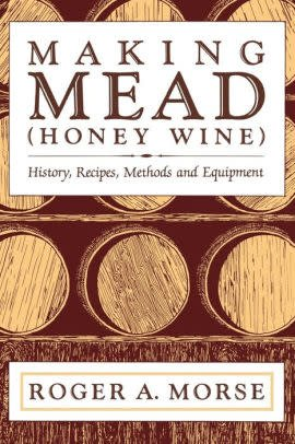 Making Mead, 127 pgs.