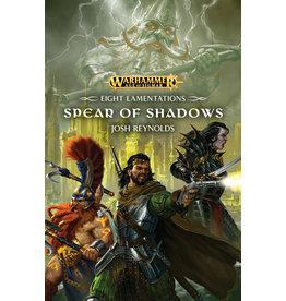GW: Black Library BL: AoS: Eight Lamentations: Spear of Shadows