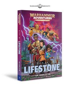 GW: Black Library BL: Warhammer Adventures: City of Lifestone