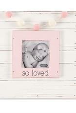 So Loved Frame Pink