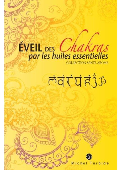 Michel Turbide Livre - AROMATHÉRAPIE - Éveil des chakras par les huiles essentielles