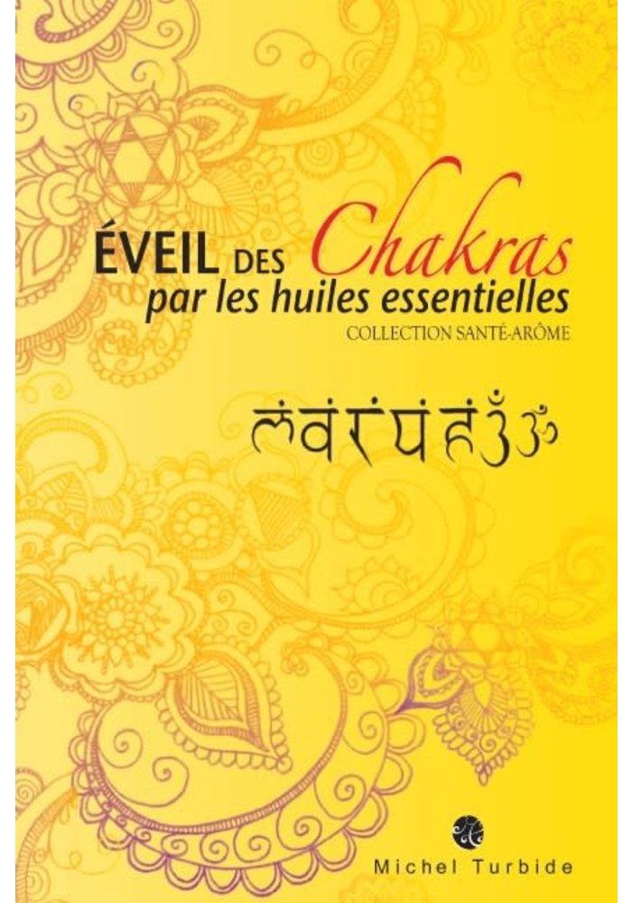 Livre - AROMATHÉRAPIE - Éveil des chakras par les huiles essentielles