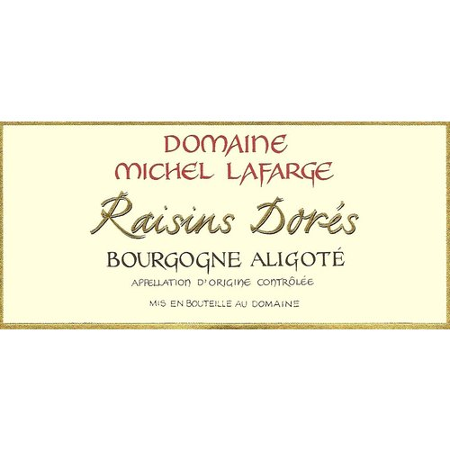 "Wine DOMAINE MICHEL LAFARGE ""RAISINS DORES"" ALIGOTE BOURGOGNE BLANC 2016"