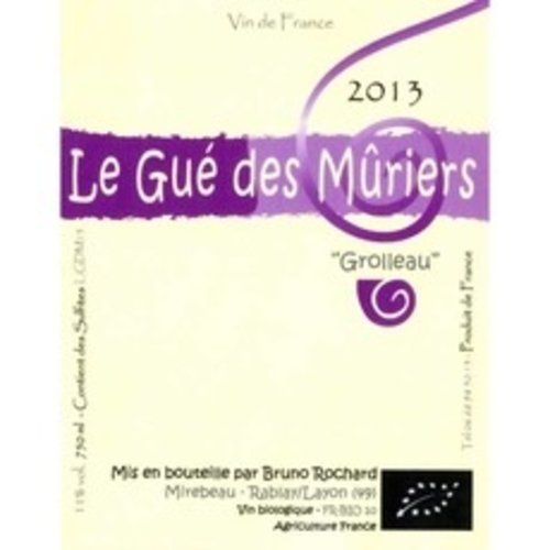 Wine BRUNO ROCHARD GROLLEAU LE GUE DES MURIERS 2015