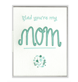 Glad You're My Mom Card