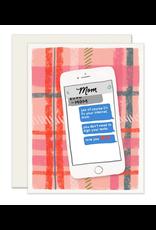 Mom Texts Card