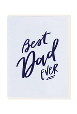 Dahlia Press Best Dad Ever Card