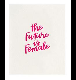 Dahlia Press The Future is Female 8x10 Print