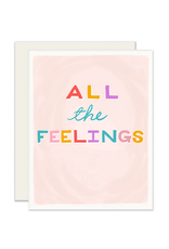 All The Feelings Card