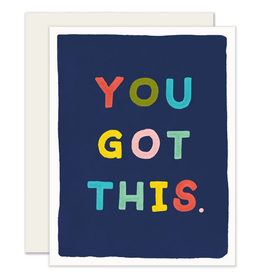 You Got This Card