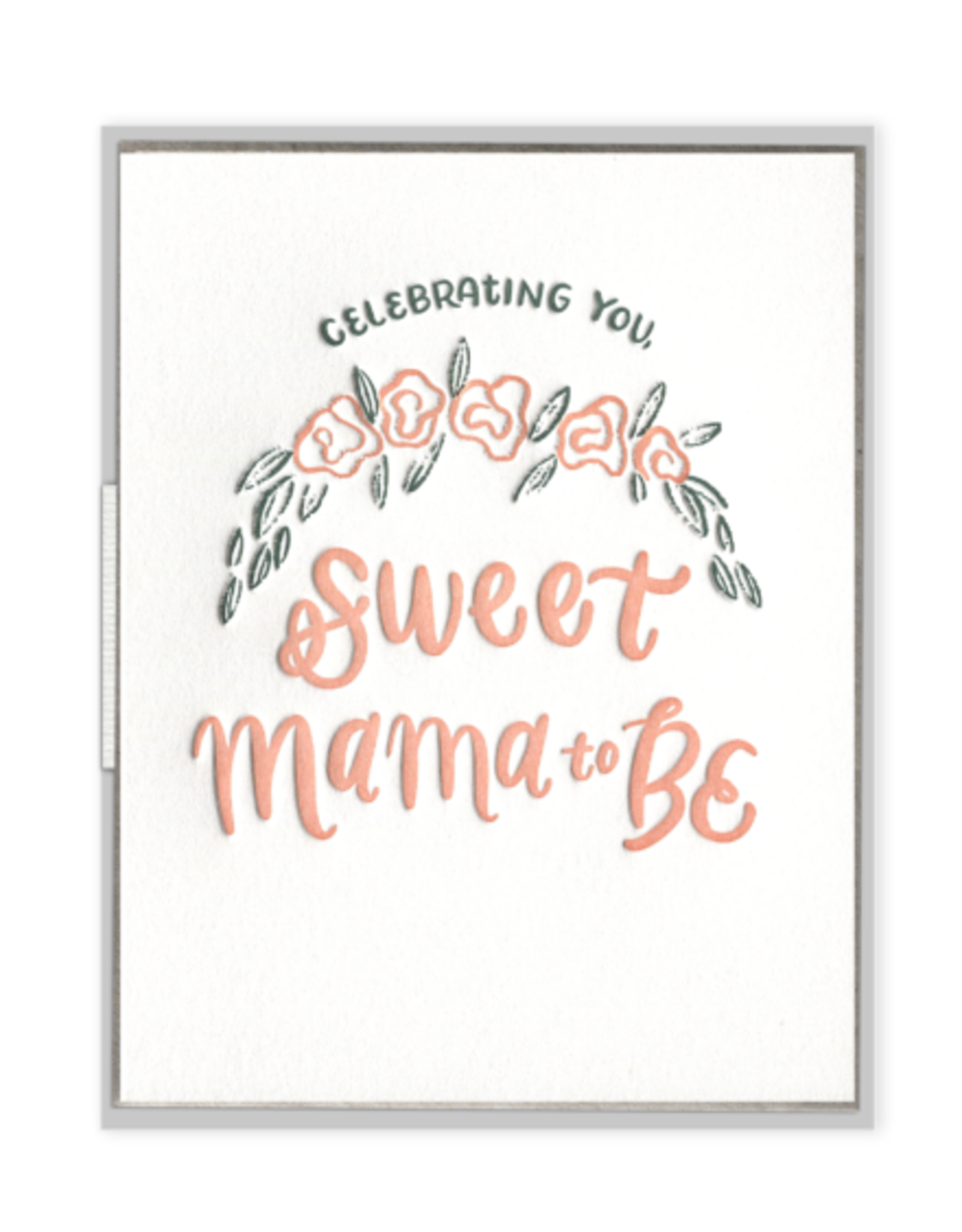 Ink Meets Paper Sweet Mama to Be Card