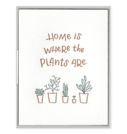 Home is Where the Plants Are Card