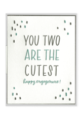 You Two Are The Cutest Card