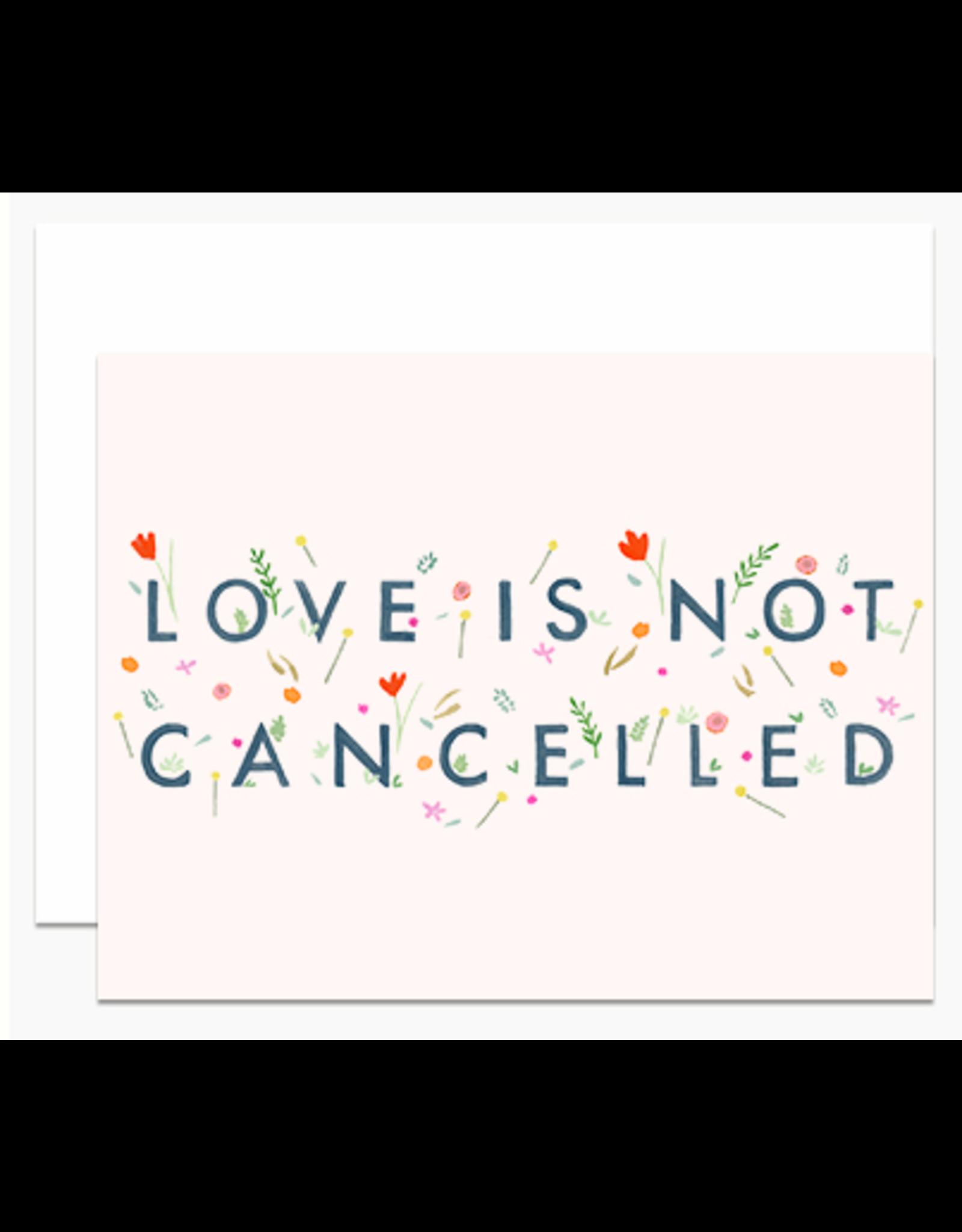 Dear Hancock Love is Not Cancelled Card