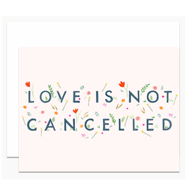 Dear Hancock Love is Not Cancelled Card