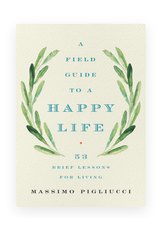 Hachette A Field Guide to a Happy Life