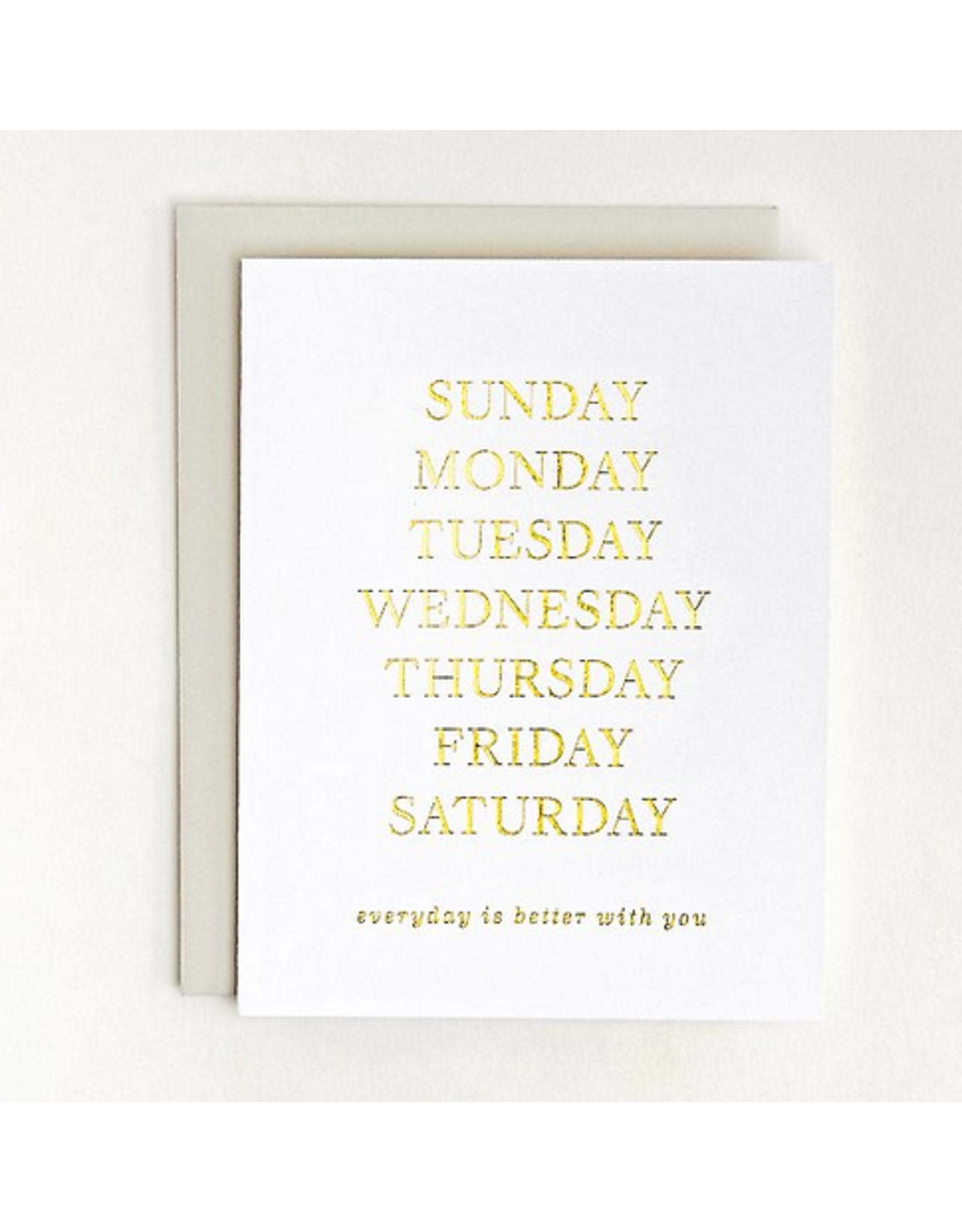 Smitten on Paper Everyday is Better Greeting Card