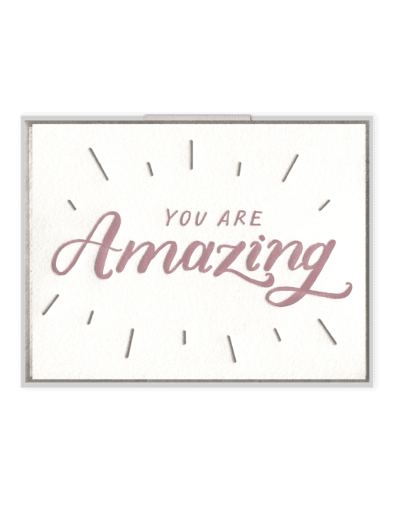You Are Amazing Card