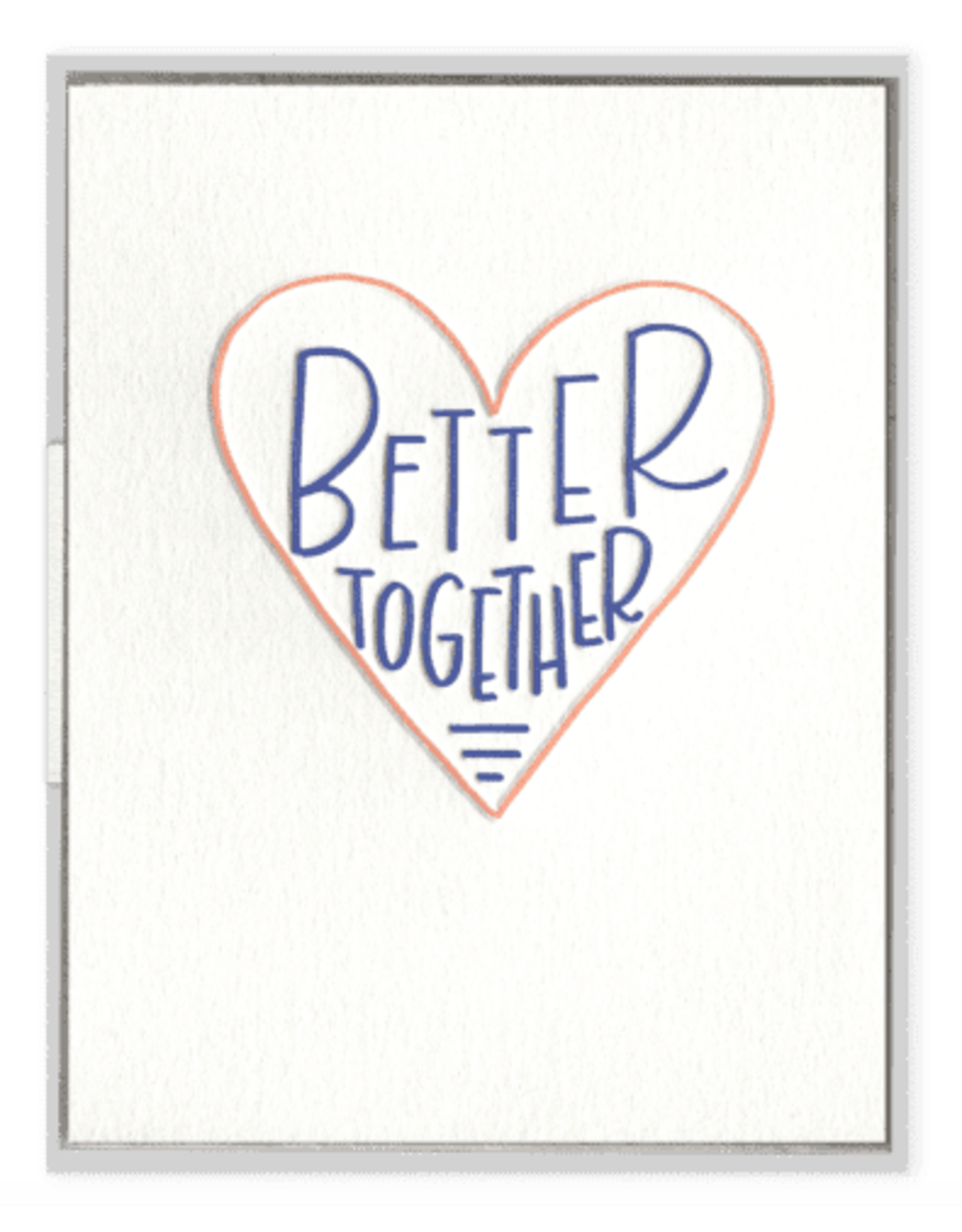Ink Meets Paper Better Together Card