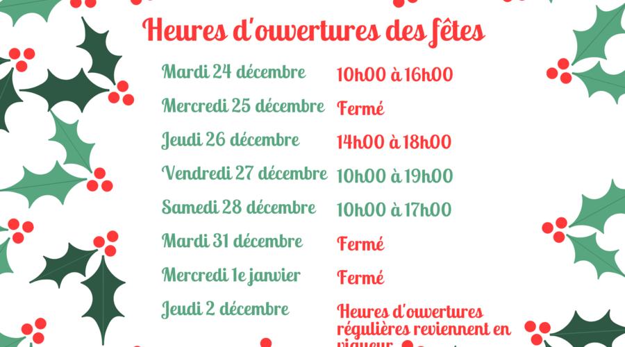 Heures d'ouvertures du temps des fêtes 2019-2020