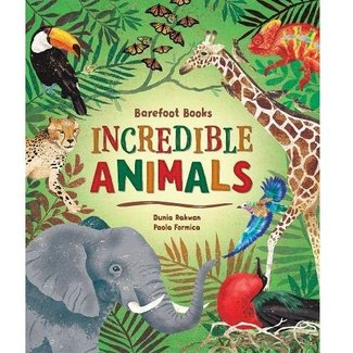 Barefoot Books Incredible Animals - HC