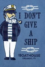 BOATHOUSE I DON'T GIVE A SHIP TEE SHIRT
