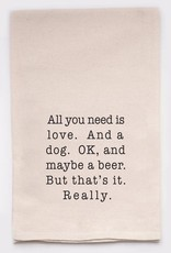 Ellenbee Home ALL YOU NEED IS LOVE AND A DOG TOWEL