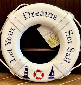 """Jim Buoy CUSTOMIZED LIFE RING """"LET YOUR DREAMS SET SAIL"""""""