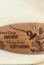 NEVER DROP ANCHOR PADDLE