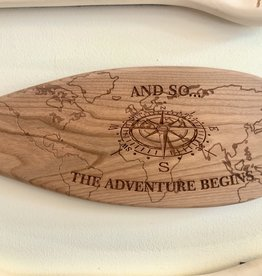 AND SO THE ADVENTURE BEGINS PADDLE
