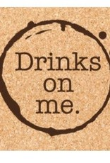 Ellenbee Home DRINKS ON ME COASTER