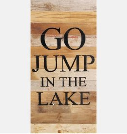Second Nature GO JUMP IN THE LAKE SIGN