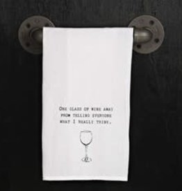 Second Nature ONE GLASS OF WINE AWAY TOWEL