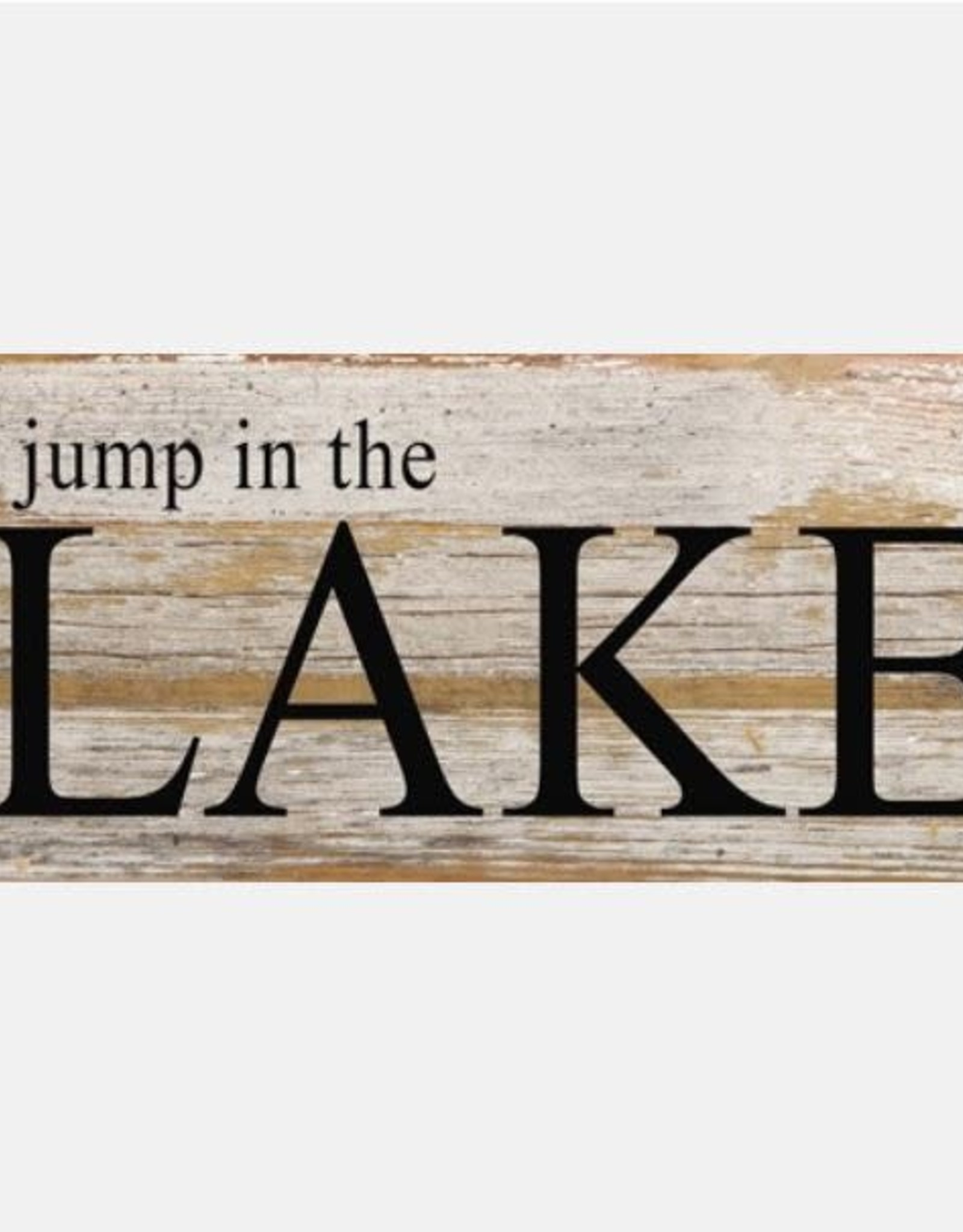 Second Nature SMALL GO JUMP IN THE LAKE SIGN