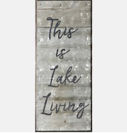 Second Nature THIS IS LAKE LIVING SIGN