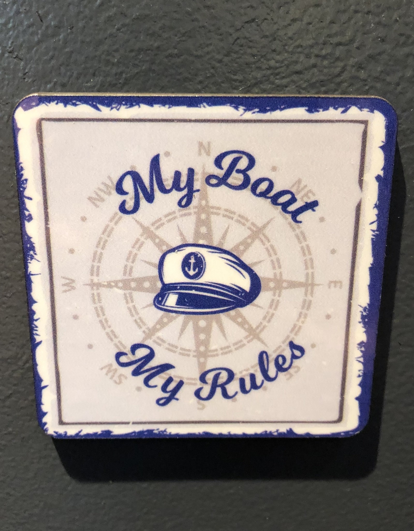 BUCKET WONDERS MY BOAT MY RULES COASTER  MAGNET
