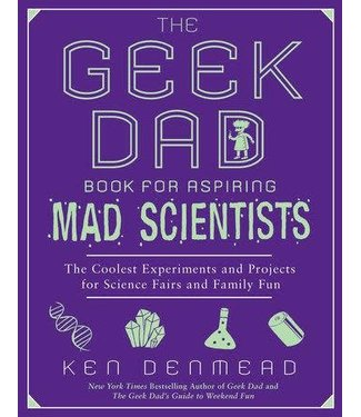 Penguin Publishing Geek Dad For Aspiring Mad Scientists