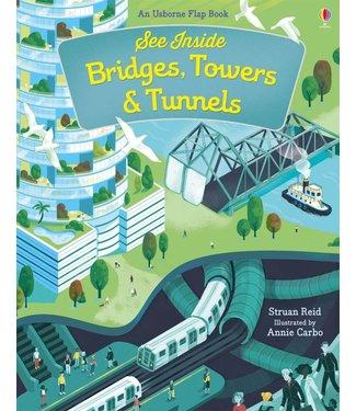Usborne See Inside - Bridges, Towers & Tunnels