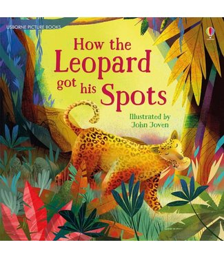 Usborne How the Leopard Got His Spots