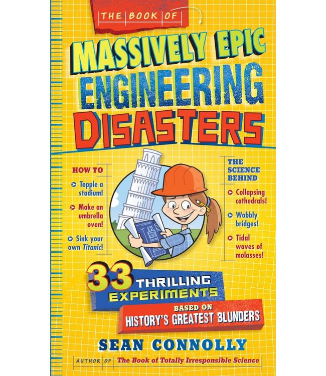Workman Publishing The Book of Massively Epic Engineering Disasters