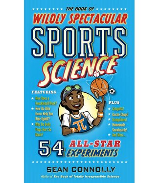 Workman Publishing The book of wildly spetacular sports science