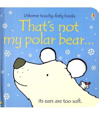 Usborne That's Not My Polar Bear...