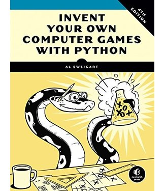 Penguin Random House Invent Your Own Computer Games with Python, 4th Edition