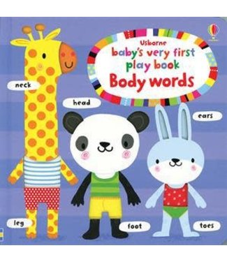 Usborne Baby's Very First Play Book - Body Words