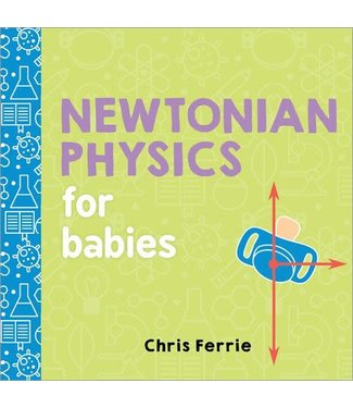 Sourcebooks Newtonian Physics for Babies