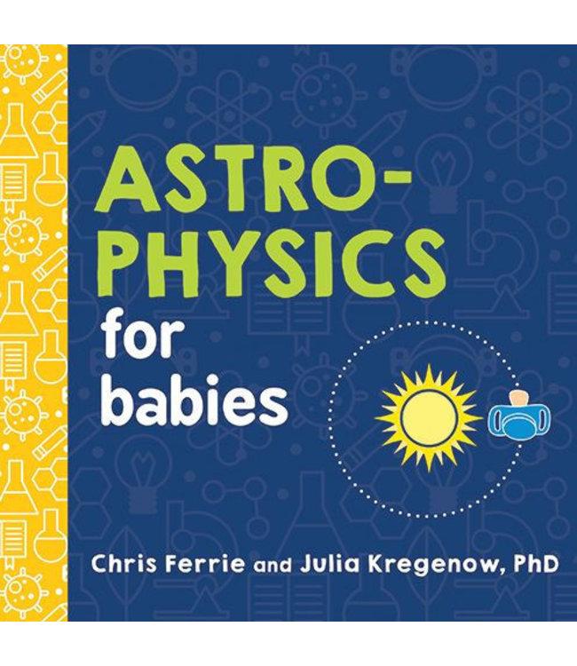 Sourcebooks Astrophysics for Babies