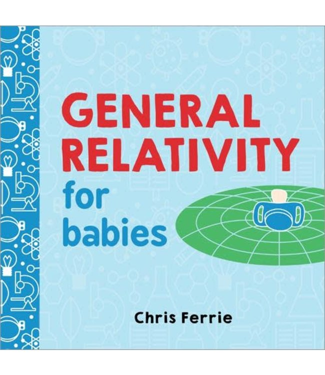 Sourcebooks General Relativity for Babies