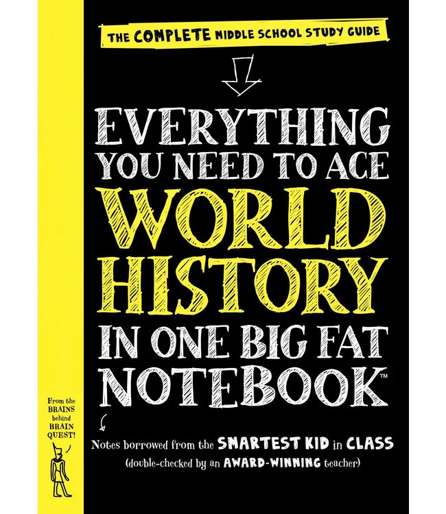 Workman Publishing Everything You Need to Ace World History in One Big Fat Notebook: The Complete Middle School Study Guide